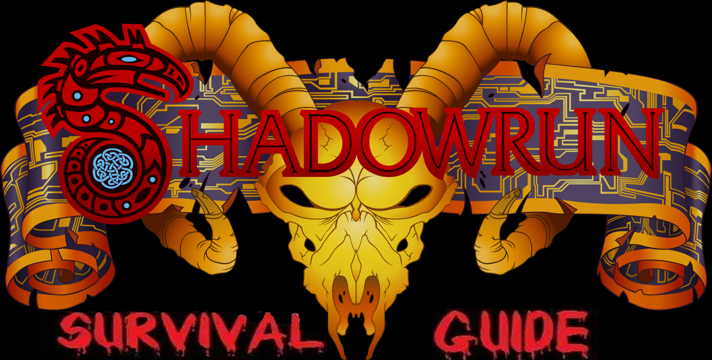 Shadowrun Survival Guide